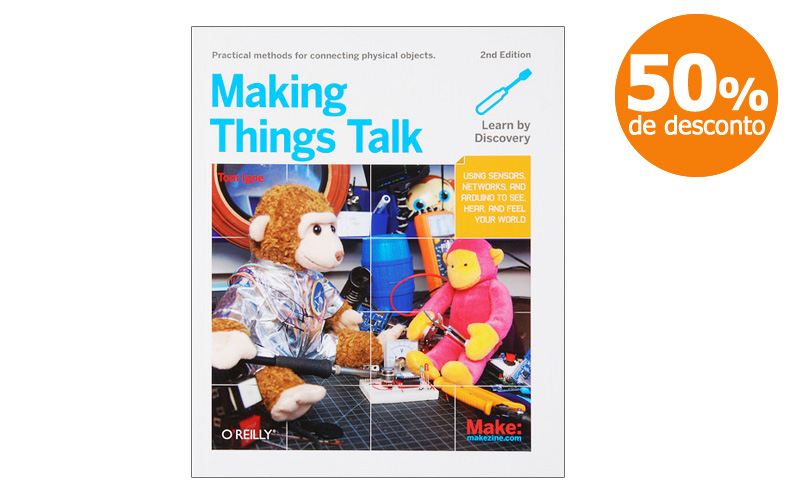 Making Things Talk - Second Edition